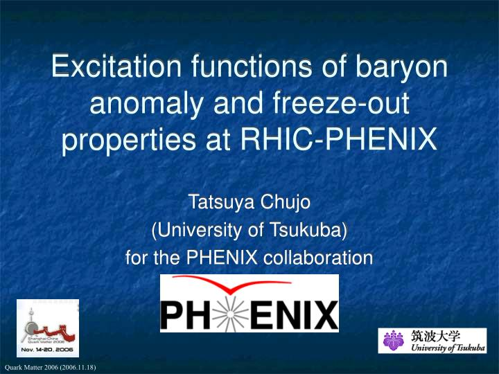 excitation functions of baryon anomaly and freeze out properties at rhic phenix