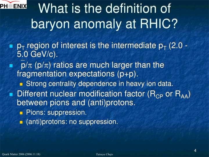 What is the definition of baryon anomaly at RHIC?