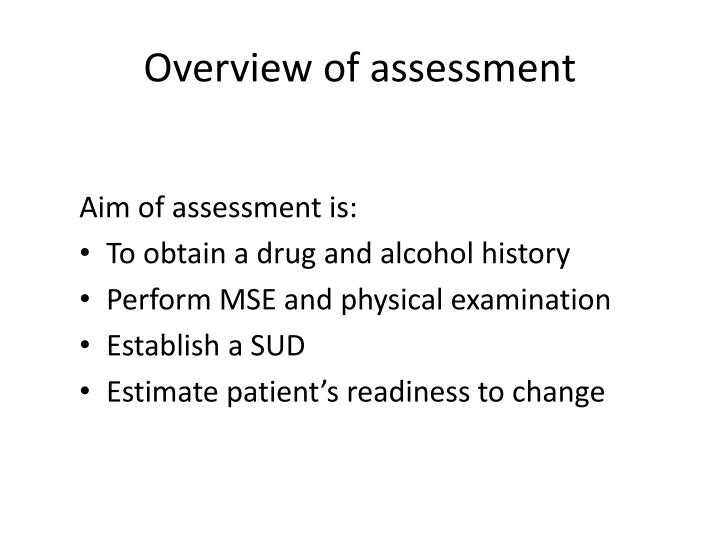 Overview of assessment