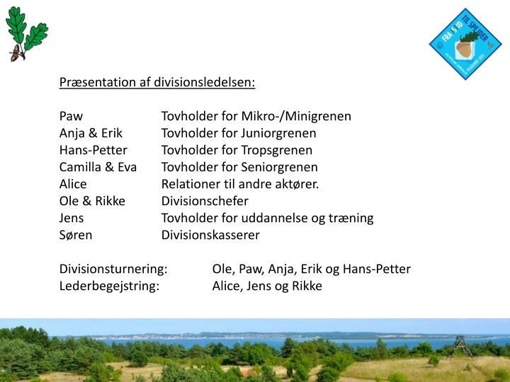 Præsentation af divisionsledelsen: