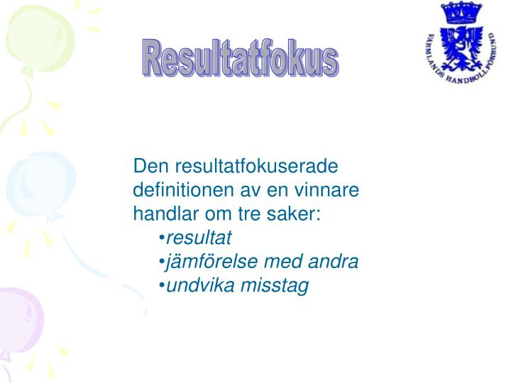 Resultatfokus