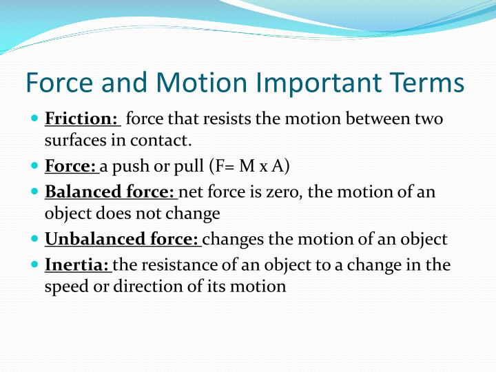 Force and Motion Important Terms