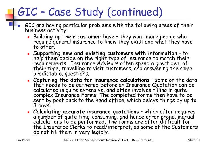 GIC – Case Study (continued)