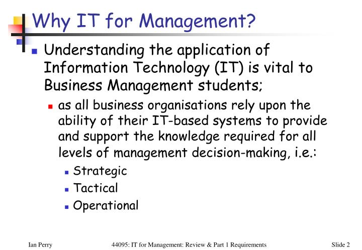 Why IT for Management?