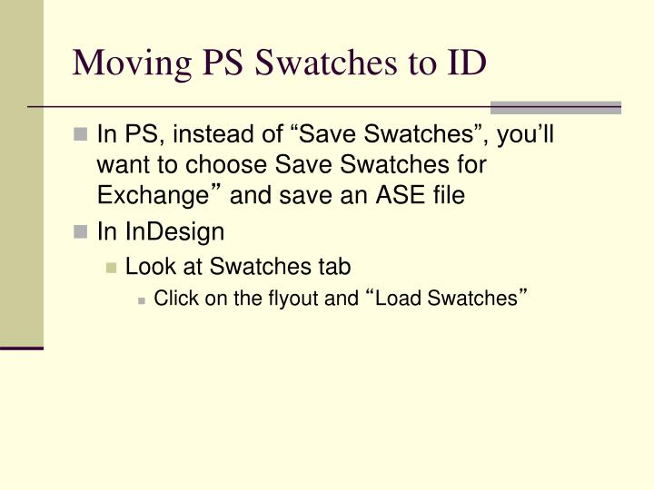 Moving PS Swatches to ID