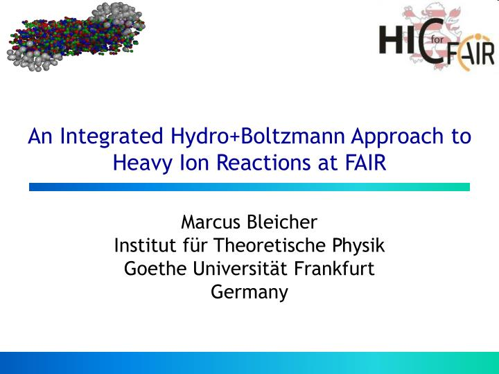 An integrated hydro boltzmann approach to heavy ion reactions at fair