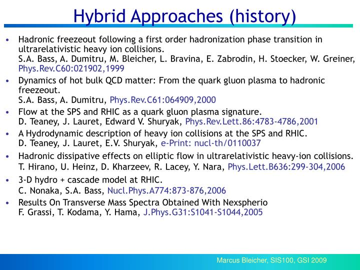 Hybrid Approaches (history)