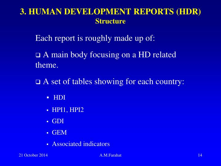 3. HUMAN DEVELOPMENT REPORTS (HDR)