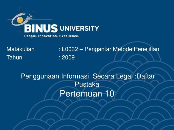 Penggunaan Informasi  Secara Legal :Daftar Pustaka