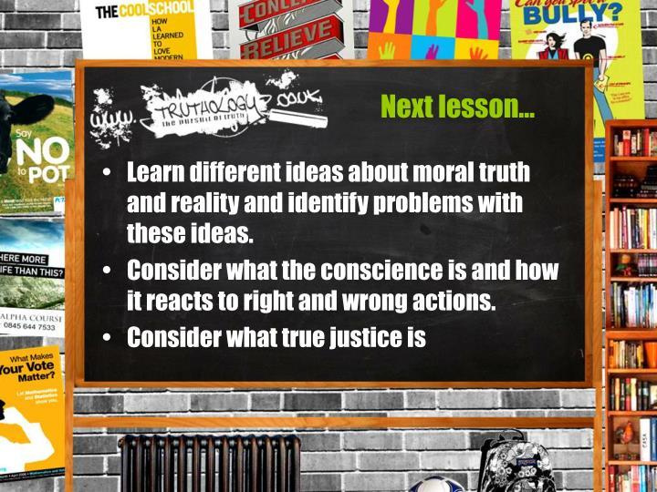 Next lesson…