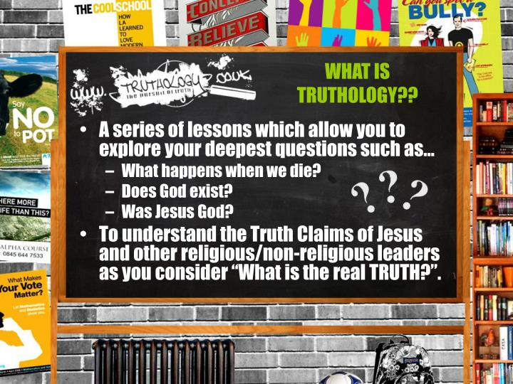 WHAT IS TRUTHOLOGY??