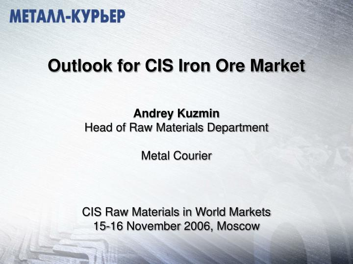 Outlook for CIS Iron Ore Market
