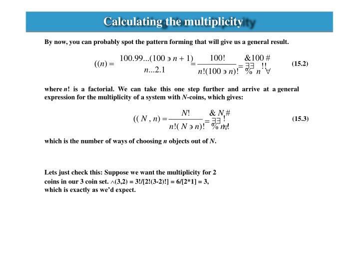 Calculating the multiplicity