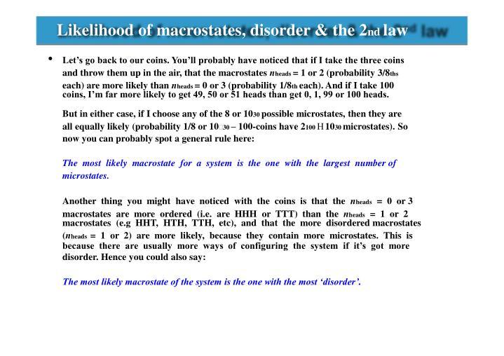 Likelihood of macrostates, disorder & the 2