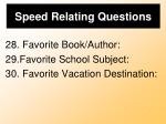 speed relating questions8