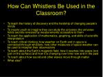 how can whistlers be used in the classroom