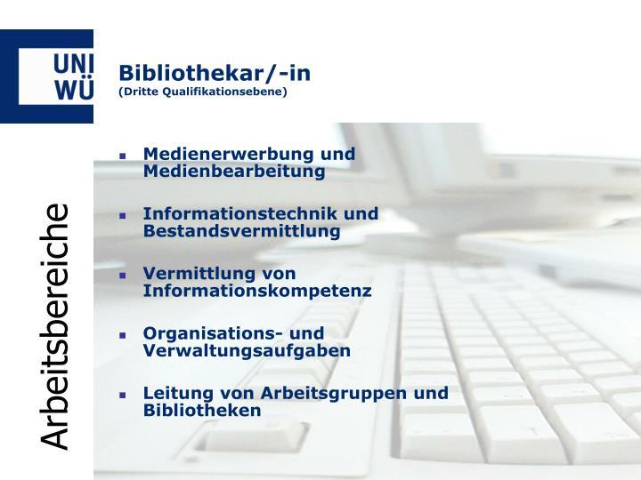 Bibliothekar/-in
