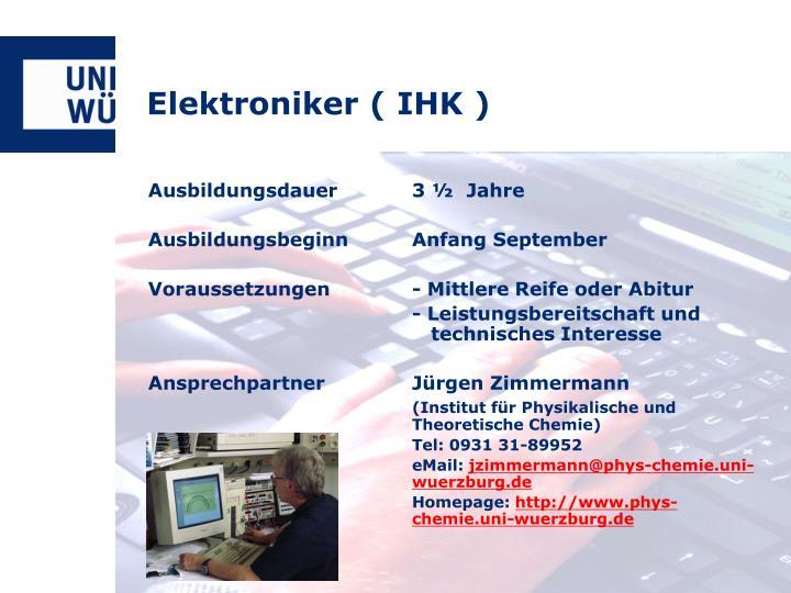 Elektroniker ( IHK )