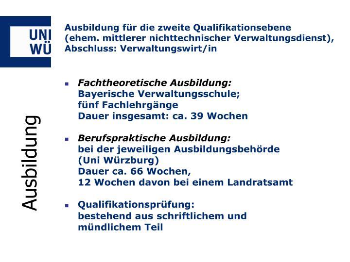 Ausbildung für die zweite Qualifikationsebene