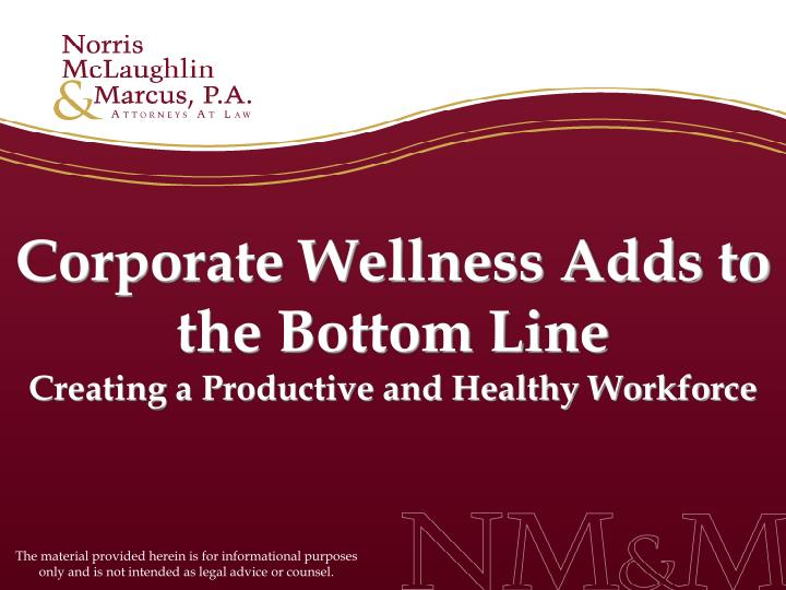 Corporate wellness adds to the bottom line creating a productive and healthy workforce