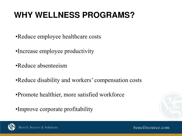 WHY WELLNESS PROGRAMS?