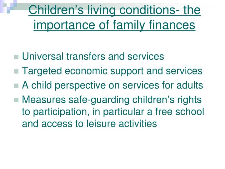 Children's living conditions- the importance of family finances