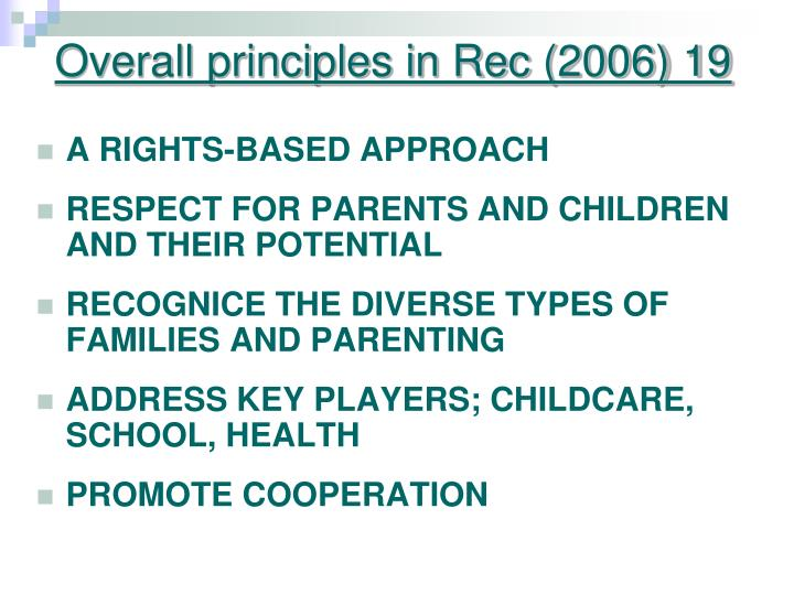 Overall principles in Rec (2006) 19
