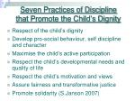 seven practices of discipline that promote the child s dignity