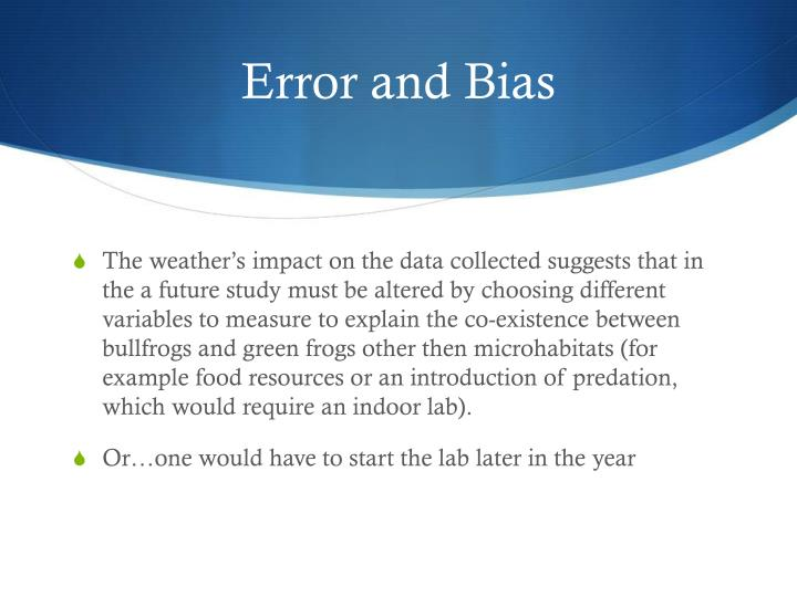 Error and Bias
