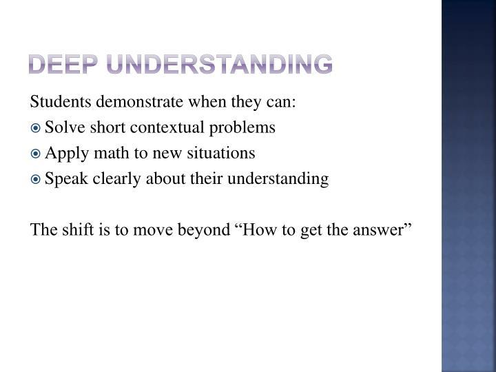 Deep Understanding