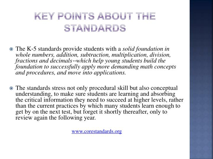 Key Points about the Standards