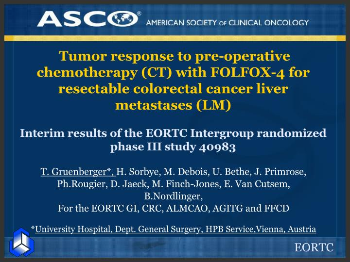 Tumor response to pre-operative chemotherapy (CT) with FOLFOX-4 for resectable colorectal cancer liv...