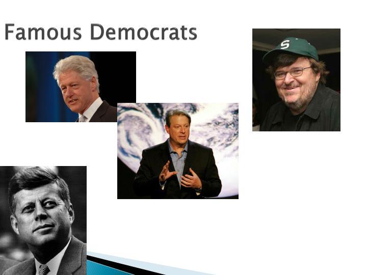 Famous Democrats