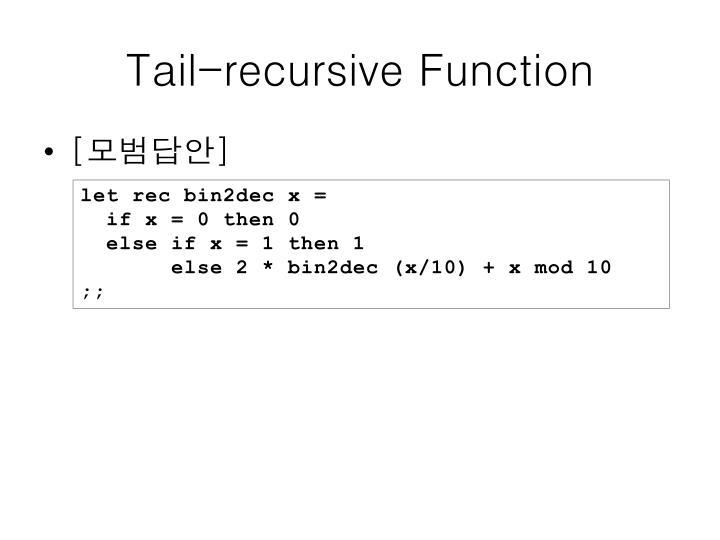 Tail-recursive Function