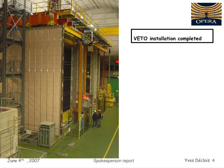 VETO installation completed