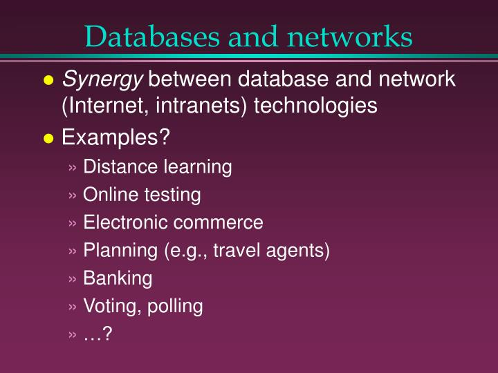 Databases and networks