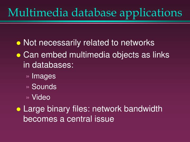Multimedia database applications