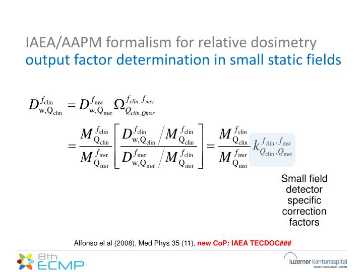 IAEA/AAPM formalism for