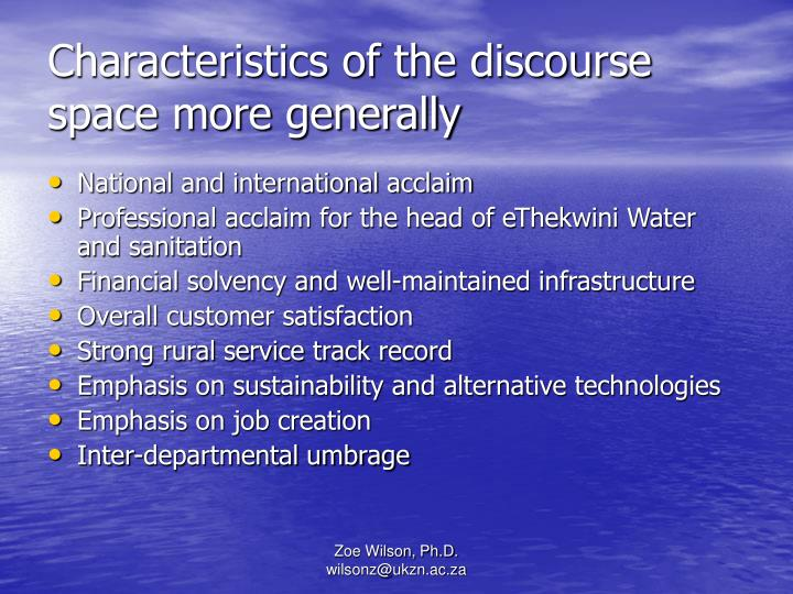 Characteristics of the discourse space more generally