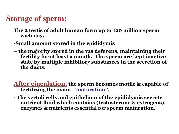 Storage of sperm: