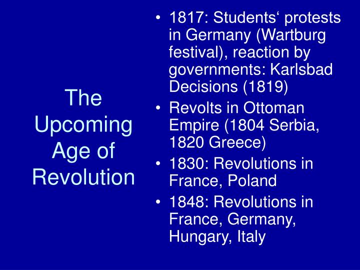 The Upcoming Age of Revolution