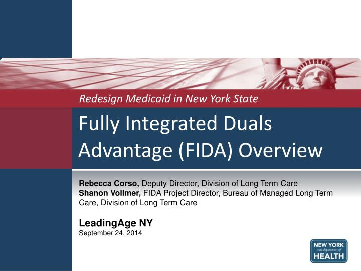 Fully integrated duals advantage fida overview