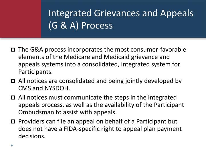 Integrated Grievances and Appeals (G & A) Process