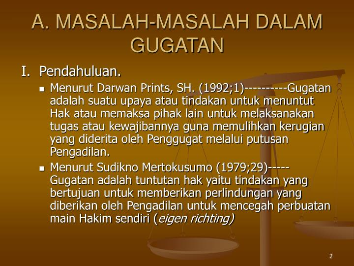 A. MASALAH-MASALAH DALAM GUGATAN