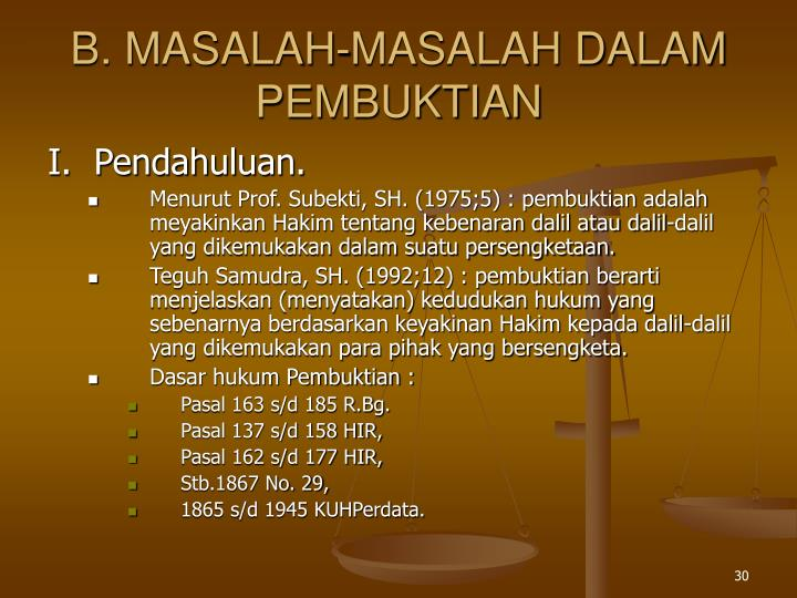 B. MASALAH-MASALAH DALAM PEMBUKTIAN