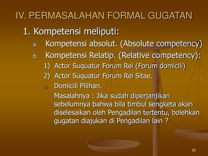 IV. PERMASALAHAN FORMAL GUGATAN