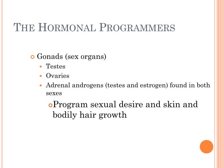 The Hormonal Programmers