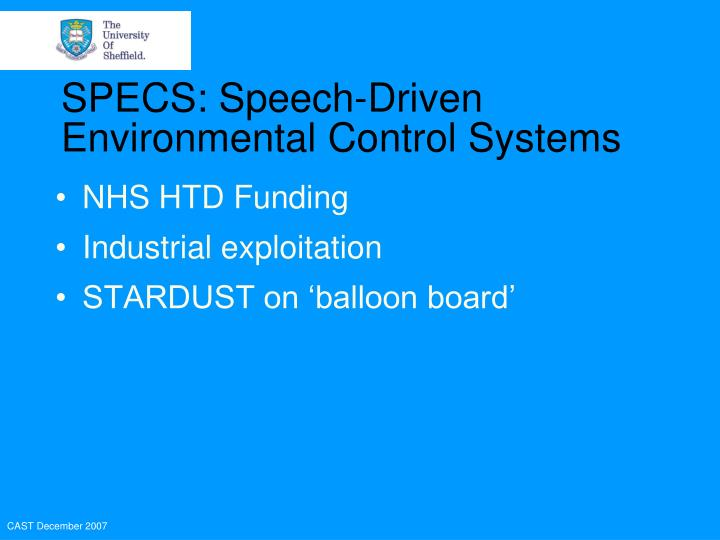 SPECS: Speech-Driven Environmental Control Systems