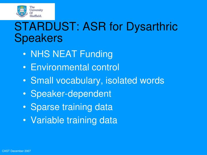 STARDUST: ASR for Dysarthric Speakers