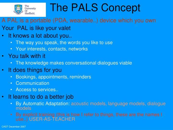 The PALS Concept